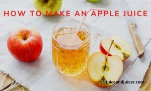 How to make an apple juice
