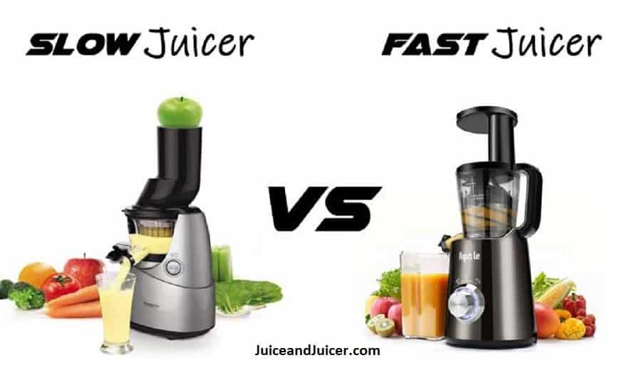 What Should You Buy Slow Juicer vs Fast Juicer? And Why?